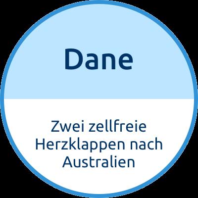 Dane Zwei zellfreie Herzklappen nach Australien