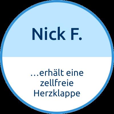 Nick F. erhält eine zellfreie Herzklappe
